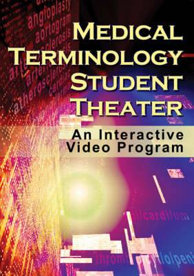 Medical Terminology Student Theater: An Interactive Video Program