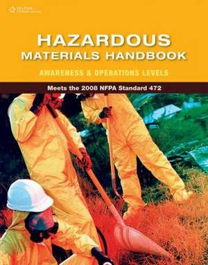 Hazardous Materials Handbook: Awareness and Operations Levels