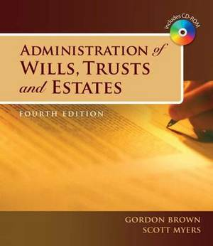 Administration of Wills,Trusts,and Estates