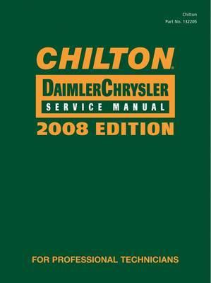 Chilton Chrysler Service Manual: 2008: Vol. 1-2