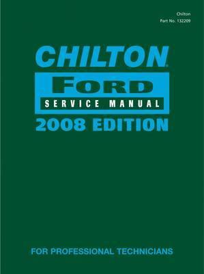 Chilton Ford Service Manual: 2008: Volume 1 & 2