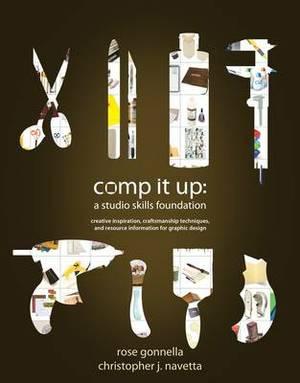 Comp it Up: A Studio Skills Foundation