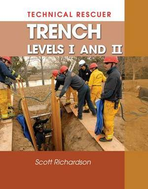 Technical Rescue: Trench: Levels 1 and 2