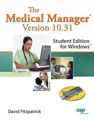 The Medical Manager Student Edition, Version 10.31
