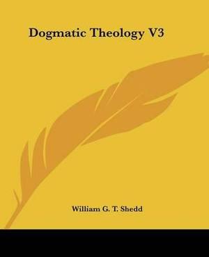 Dogmatic Theology V3