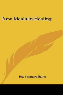 New Ideals in Healing
