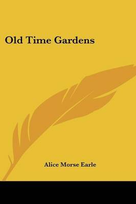 Old Time Gardens