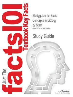 Studyguide for Basic Concepts in Biology by Starr, ISBN 9780534390488