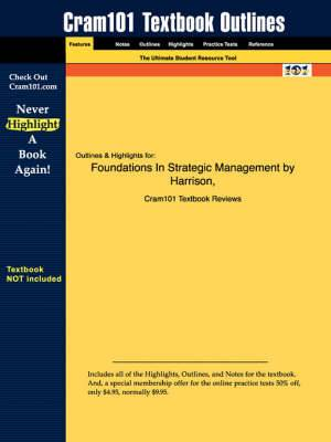 Studyguide for Foundations in Strategic Management by John, ISBN 9780324259179