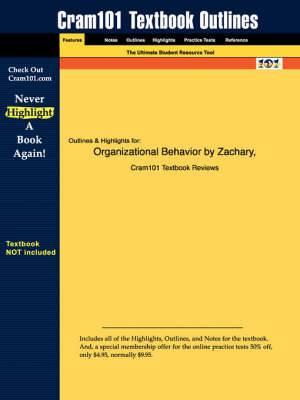 Studyguide for Organizational Behavior by Kuzuhara, Zachary &, ISBN 9780324189070