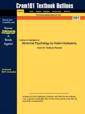 Studyguide for Abnormal Psychology Media and Research Update by Nolen-Hoeksema, Susan, ISBN 9780073133690
