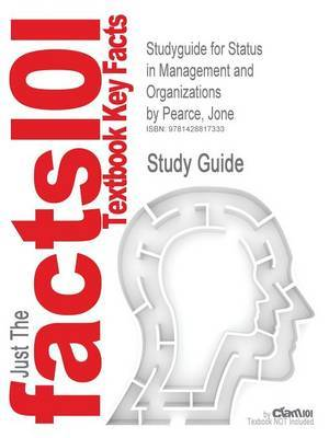 Studyguide for Status in Management and Organizations by Pearce, Jone, ISBN 9780521115452