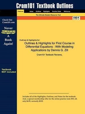 Outlines & Highlights for First Course in Differential Equations  : With Modeling Applications by Dennis G. Zill