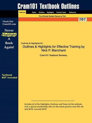 Outlines & Highlights for Effective Training by Nick P. Blanchard