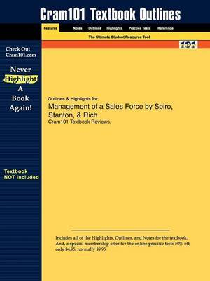 Outlines & Highlights for Management of a Sales Force by Spiro, Stanton, & Rich