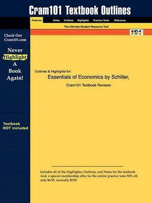 Studyguide for Essentials of Economics by Schiller, ISBN 9780073402796