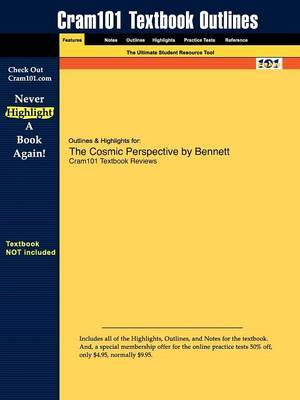 Outlines & Highlights for the Cosmic Perspective by Bennett et al.
