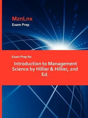Exam Prep for Introduction to Management Science by Hillier & Hillier, 2nd Ed.