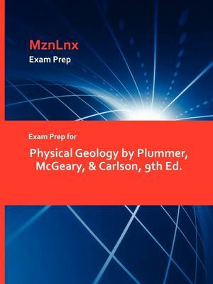 Physical Geology by Plummer, McGeary, & Carlson, 9th Ed.