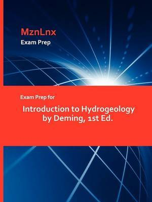Exam Prep for Introduction to Hydrogeology by Deming, 1st Ed.