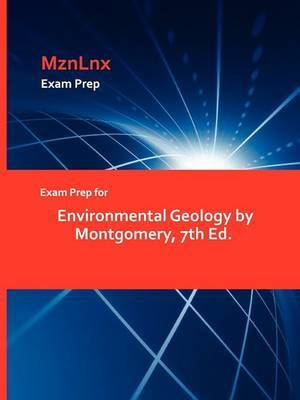 Exam Prep for Environmental Geology by Montgomery, 7th Ed.
