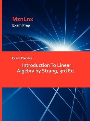 Exam Prep for Introduction to Linear Algebra by Strang, 3rd Ed.