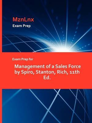 Exam Prep for Management of a Sales Force by Spiro, Stanton, Rich, 11th Ed.