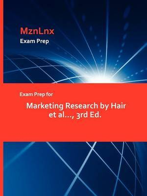 Exam Prep for Marketing Research by Hair et al..., 3rd Ed.