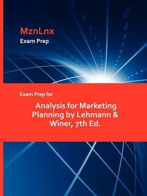 Exam Prep for Analysis for Marketing Planning by Lehmann & Winer, 7th Ed.