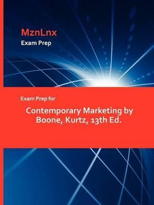 Exam Prep for Contemporary Marketing by Boone, Kurtz, 13th Ed.