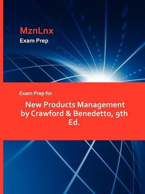 Exam Prep for New Products Management by Crawford & Benedetto, 9th Ed.