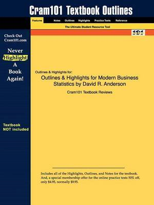 Outlines & Highlights for Modern Business Statistics by David R. Anderson