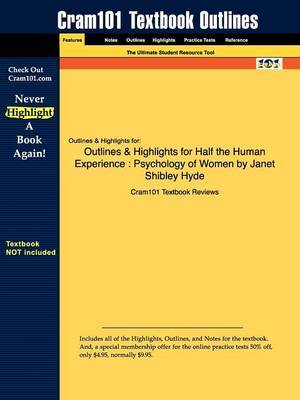 Outlines & Highlights for Half the Human Experience  : Psychology of Women by Janet Shibley Hyde