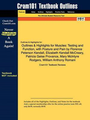 Outlines & Highlights for Muscles  : Testing and Function, with Posture and Pain by Kendall, McCreary, Provance, Rodgers, Romani
