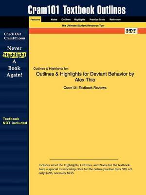 Outlines & Highlights for Deviant Behavior by Alex Thio
