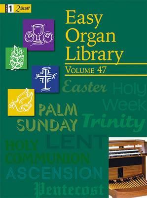 Easy Organ Library, Vol. 47