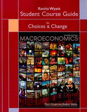 Student Course Guide for Choices & Change: Macroeconomics  : Dallas TeleLearning