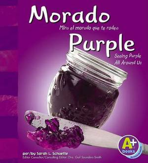 Morado/Purple: Mira El Morado Que Te Rodea/Seeing Purple All Around Us