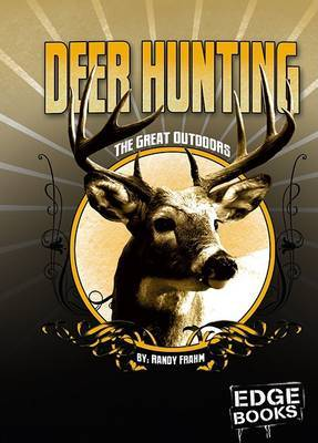 Deer Hunting: Revised Edition