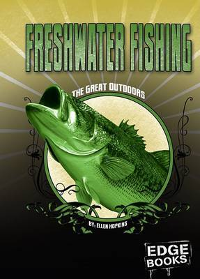 Freshwater Fishing: Revised Edition