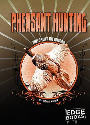 Pheasant Hunting: Revised Edition