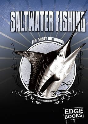Saltwater Fishing: Revised Edition