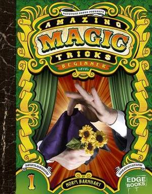 Amazing Magic Tricks: Beginner Level