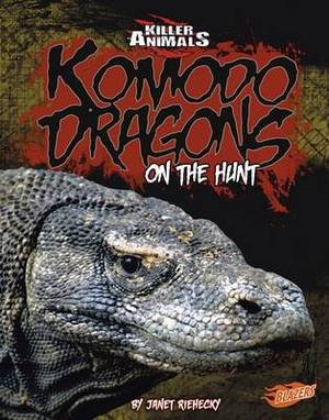 Komodo Dragons: On the Hunt