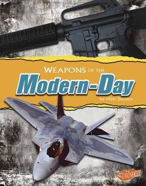 Weapons of the Modern-Day