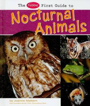 The Pebble First Guide to Nocturnal Animals