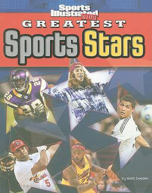 Sports Illustrated  Kids - Greatest Sports Stars