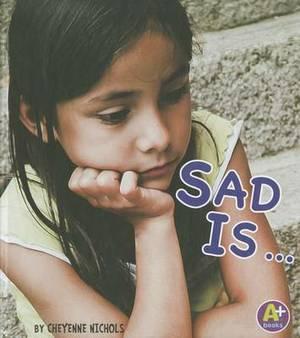 Sad Is...