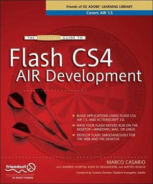 The Essential Guide to Flash CS4 AIR Development