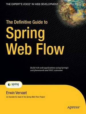 Definitive Guide to Spring Web Flow